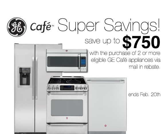 GE Cafe™ Super Savings is available from February 5-February 20.